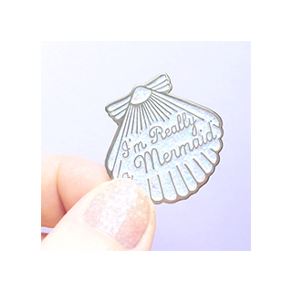 I'm really a mermaid - broche