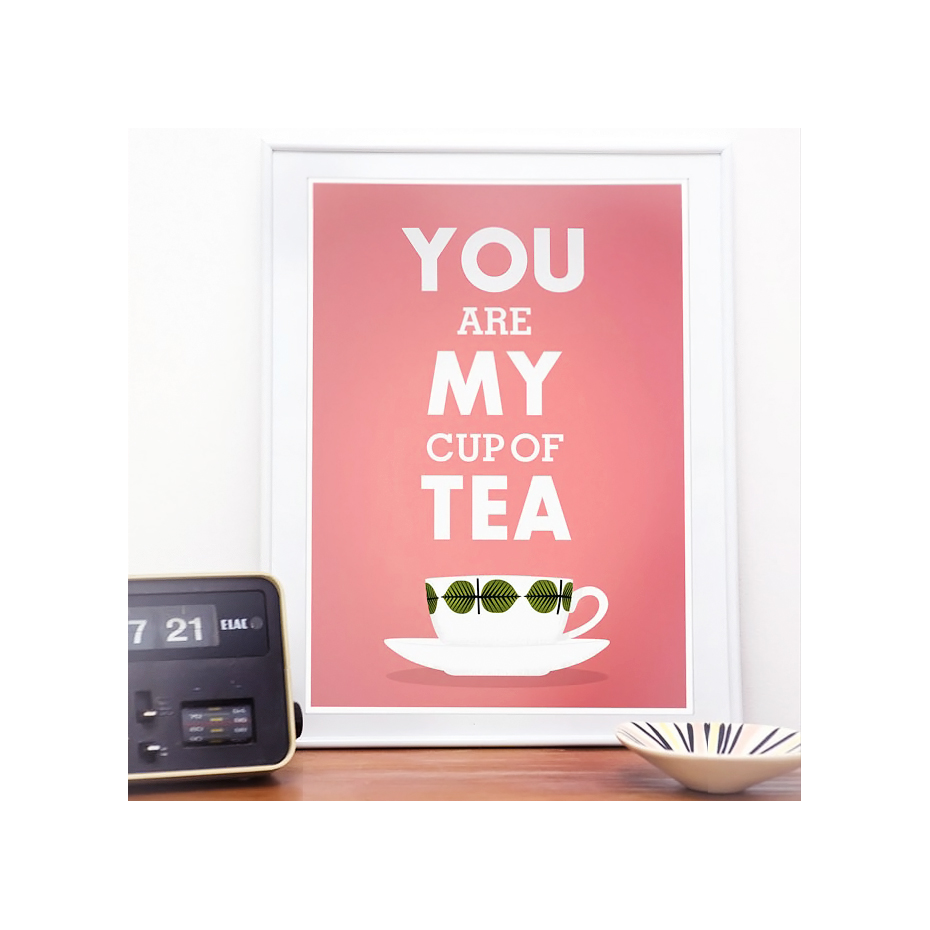 you are my cup of tea retro style poster print by restyle. Black Bedroom Furniture Sets. Home Design Ideas