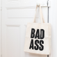 Tote bag - bad ass