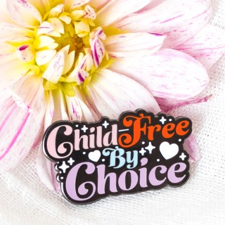 Pin's - Child free by choice