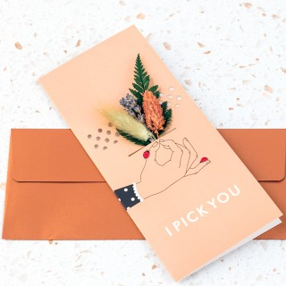 Dried floral greeting card - I pick you