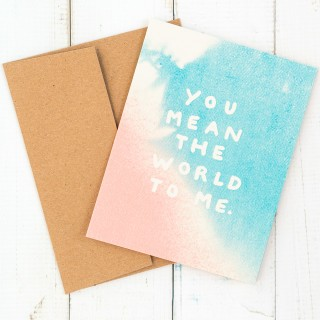 Daydream Prints greeting card - You mean the world to me