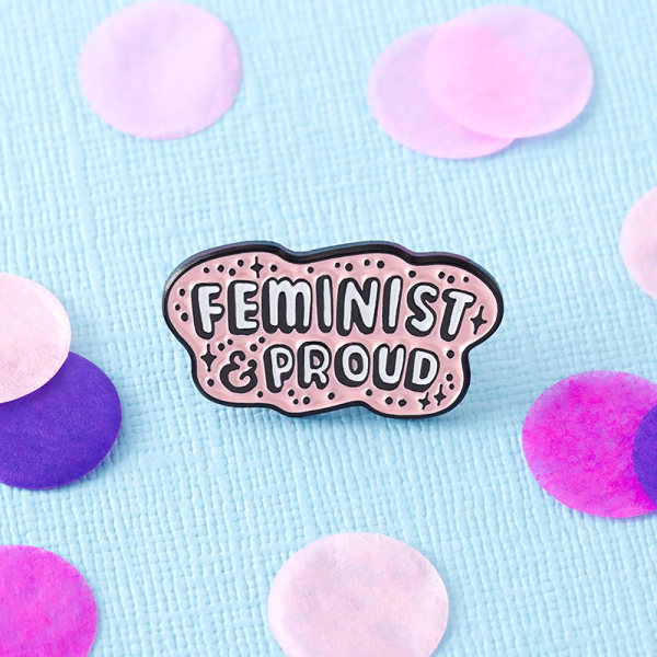 Feminist and proud pin's