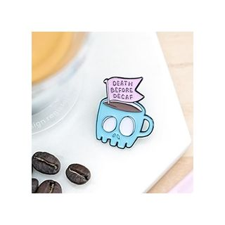 Death before decaf pin's
